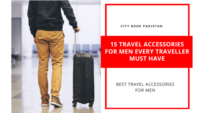 15 Travel Accessories For Men Every Traveller Must Have