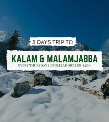 3 Days tour to Swat Kalam & Malam Jabba