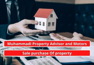 Muhammadi Property Advisor and Motors   Sale purchase Of property
