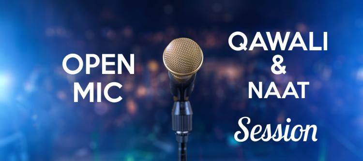 Open Mic for Qawali & Naat