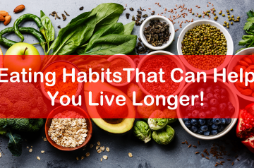 6 Eating Habits That Can Help You Live Longer