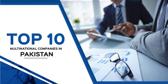 Top 10 Companies In Pakistan You Must Have To Apply
