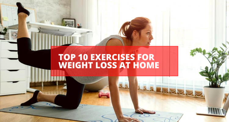Must-Try Top 10 Exercises For Weight Loss at Home