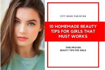 10 Homemade Beauty Tips For Girls That Must Works
