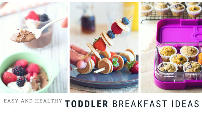 Best Toddler Breakfast Ideas Easy And Healthy