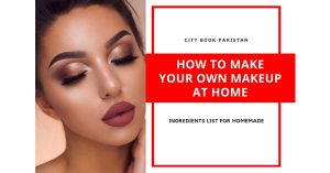 How to Make Your Own Makeup at Home