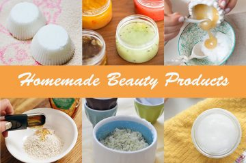 10 Natural Homemade Beauty Products That You Must Try