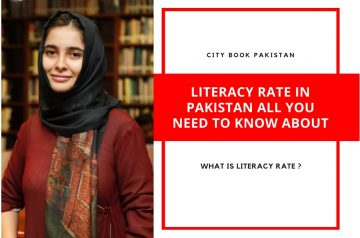 Literacy Rate in Pakistan All You Need To Know About