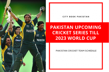 Pakistan Upcoming Cricket Series Till 2023 World Cup