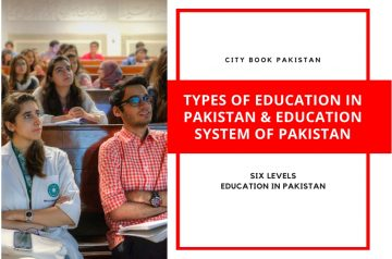 Types of Education in Pakistan & Education System of Pakistan