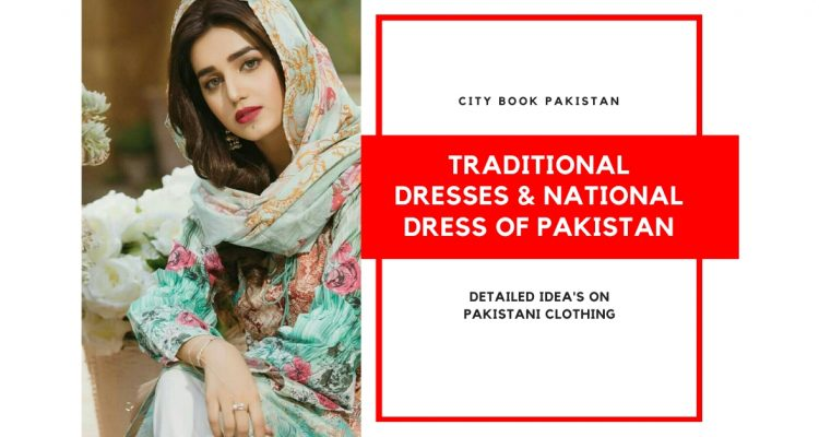 Traditional Dresses And National Dress Of Pakistan