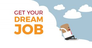 10 Effective Ways to Get your Dream Job Faster