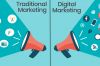 Digital Marketing vs Traditional Marketing: What's the Best Among Both?