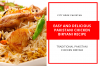 Easy And Delicious Pakistani Chicken Biryani Recipe
