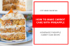 How To Make Carrot Cake With Pineapple At Home