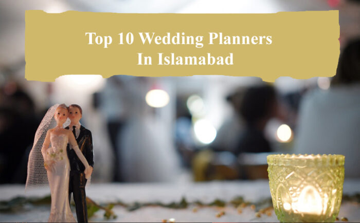 Top 10 Wedding Planners In Islamabad