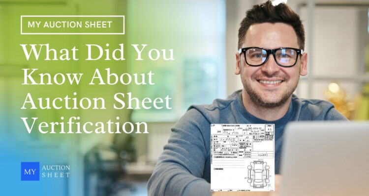 What Did You Know About Auction Sheet Verification